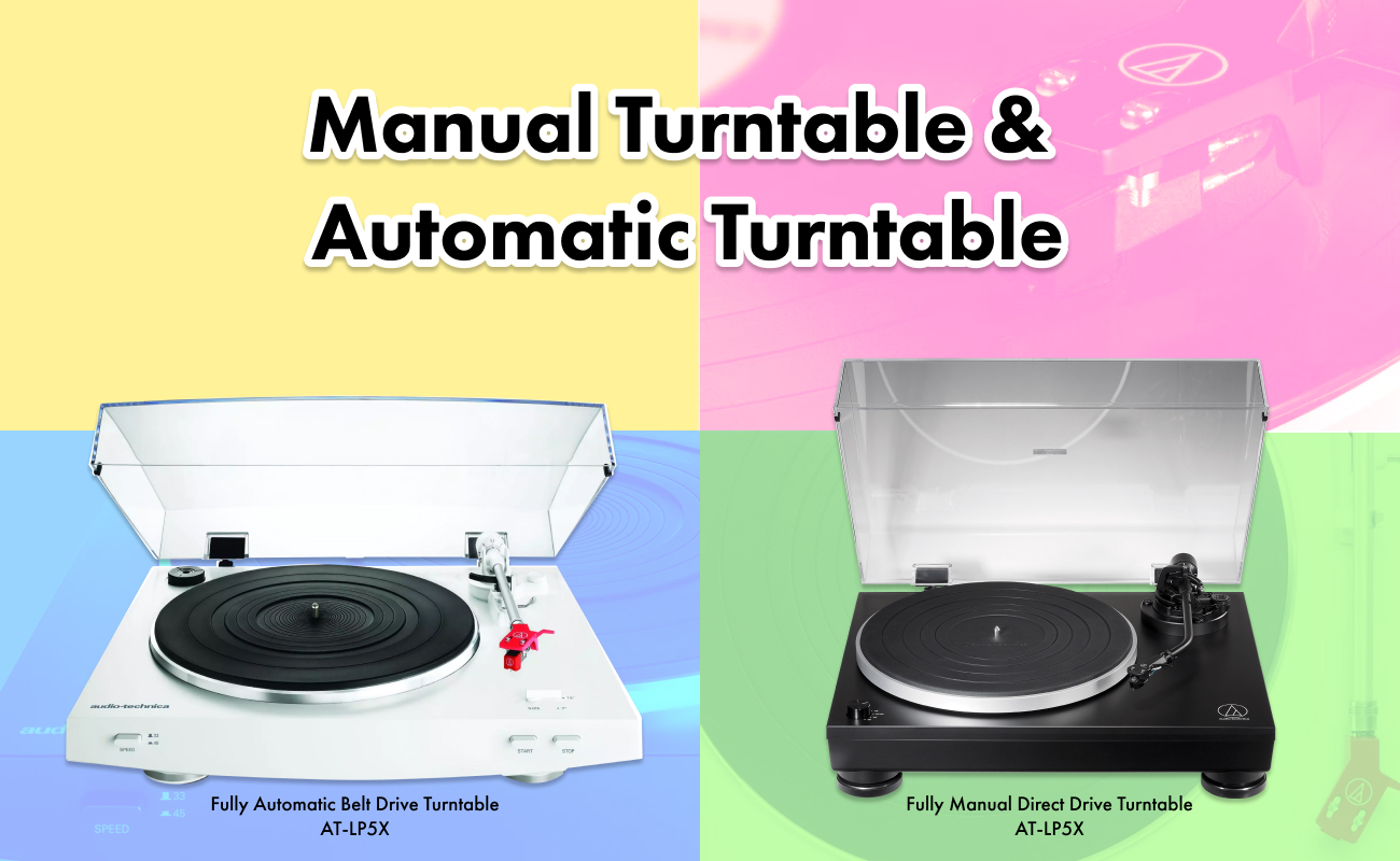 manual and automatic turntables