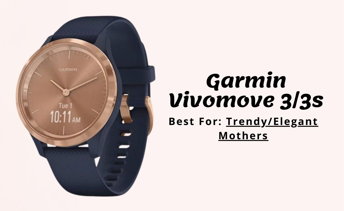 Best for elegant mothers Garmin Vivomove 3s